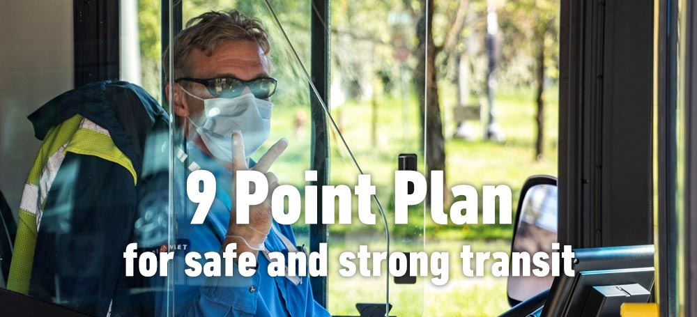 Our 8 Point Plan for safe and strong transit